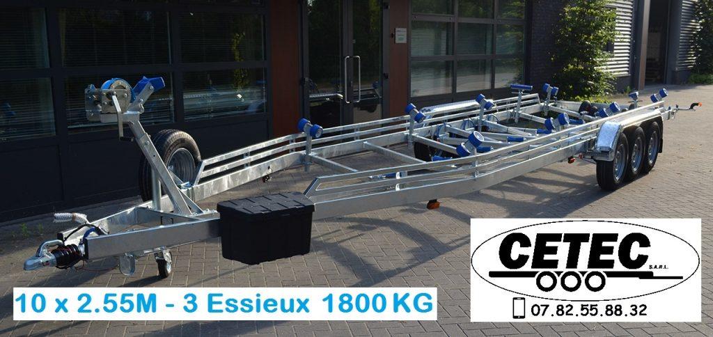CETEC France Porte Bateau - 10 x 2.55 - 3 Essieux 1800 (av)