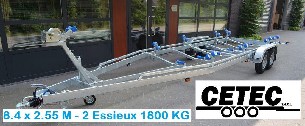 CETEC France Porte Bateau - 8.4 x 2.55 - 2 Essieux 1800 (av)
